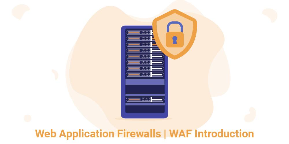 WAF Introduction